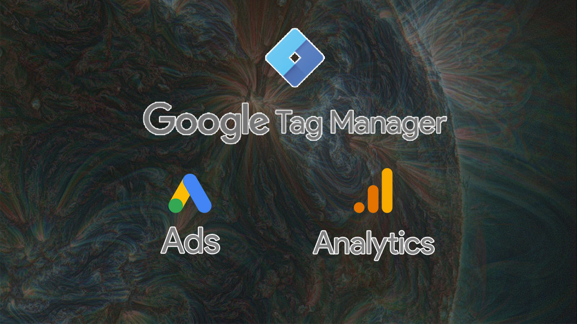 Google Tag Manager – Etiket Yöneticisi Nasıl Kurulur?